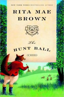 The Hunt Ball (Sister Jane Foxhunting Series #4)