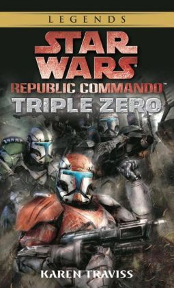 Star Wars Republic Commando #2: Triple Zero