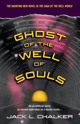 Ghost of the Well of Souls (Saga of the Well World Series #7)