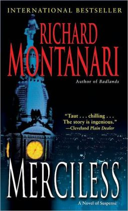 Merciless: A Novel of Suspense