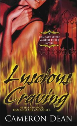 Luscious Craving (Candace Steele Vampire Hunter Series #2)