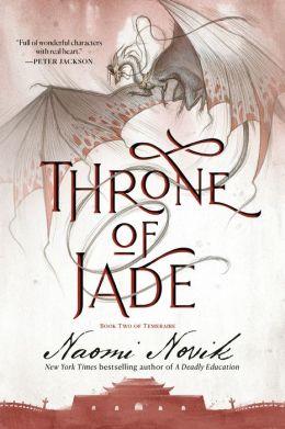 Throne of Jade (Temeraire Series #2)