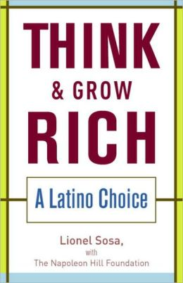 Think and Grow Rich: A Latino Choice