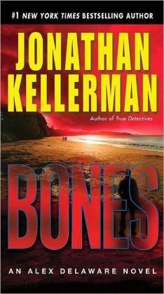 Bones (Alex Delaware Series #23)