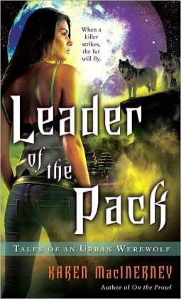 Leader of the Pack (Tales of an Urban Werewolf Series #3)