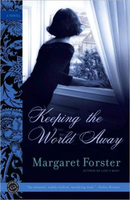 Keeping the World Away: A Novel