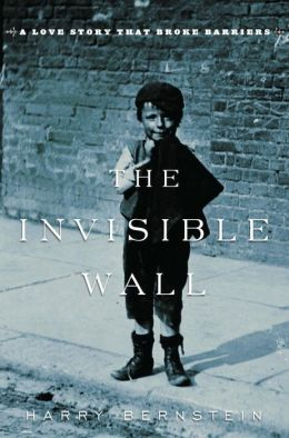 Invisible Wall: A Love Story That Broke Barriers
