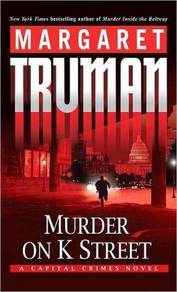 Murder on K Street (Capital Crimes Series #23)