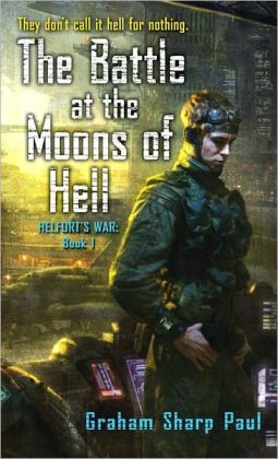 Battle at the Moons of Hell (Helfort's War Series #1)