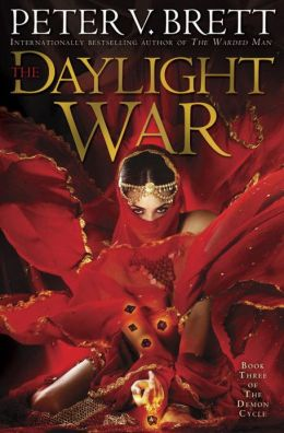 The Daylight War (Demon Cycle Series #3)