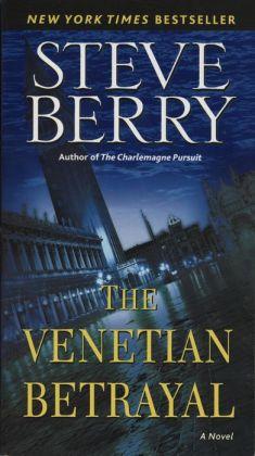 The Venetian Betrayal (Cotton Malone Series #3)
