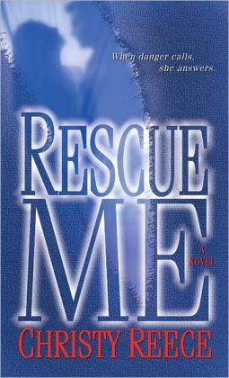 Rescue Me (Last Chance Rescue Series #1)