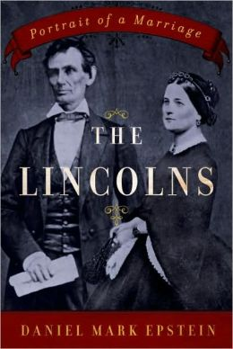 Lincolns: Portrait of a Marriage