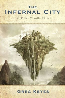 The Infernal City (Elder Scrolls Series #1)