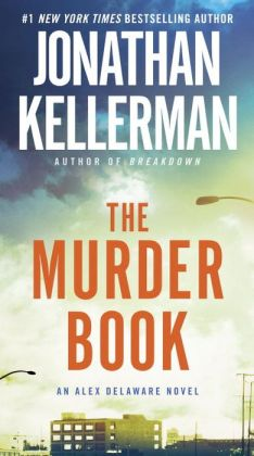 The Murder Book (Alex Delaware Series #16)