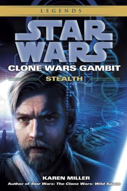 Star Wars Clone Wars Gambit #1: Stealth