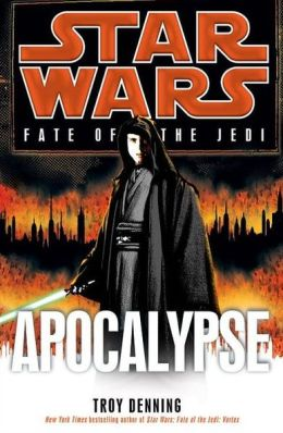 Star Wars Fate of the Jedi #9: Apocalypse