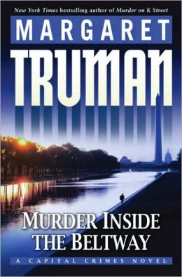 Murder Inside the Beltway (Capital Crimes Series #24)