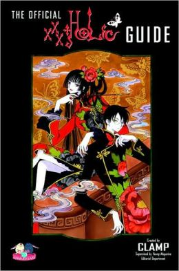 The Official xxxHOLiC Guide