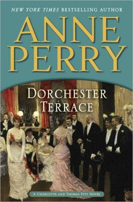 Dorchester Terrace (Thomas and Charlotte Pitt Series #27)
