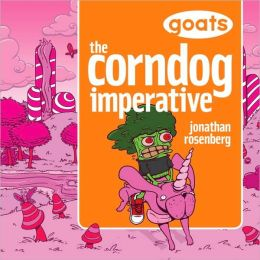 Goats The Corndog Imperative