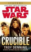 Book Cover Image. Title: Crucible:  Star Wars, Author: Troy Denning