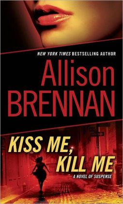 Kiss Me, Kill Me (Lucy Kincaid Series #2)