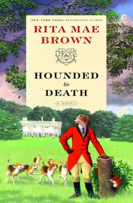 Hounded to Death (Sister Jane Foxhunting Series #7)