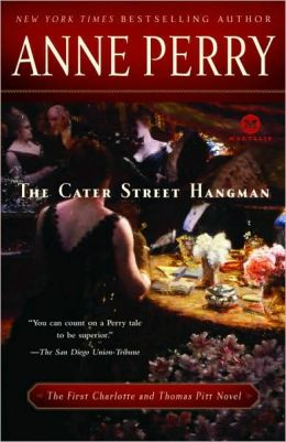 The Cater Street Hangman (Thomas and Charlotte Pitt Series #1)