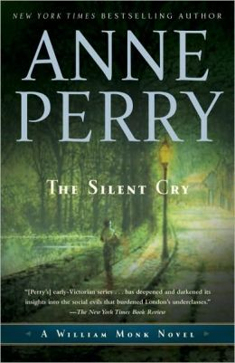 The Silent Cry (William Monk Series #8)