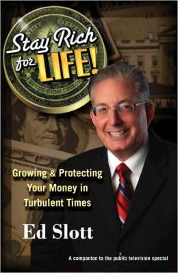 Stay Rich for Life! Growing & Protecting Your Money in Turbulent Times