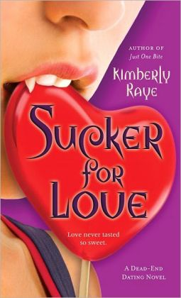 Sucker for Love (Dead-End Dating Series #5)