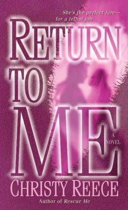 Return to Me (Last Chance Rescue Series #2)
