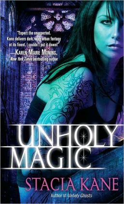 Unholy Magic (Downside Ghosts Series #2)