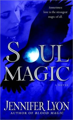 Soul Magic (Wing Slayer Hunter Series #2)
