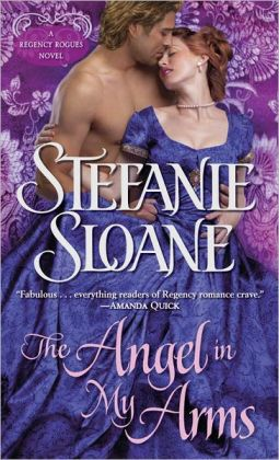 The Angel in My Arms (Regency Rogues Series #2)