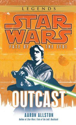 Star Wars Fate of the Jedi #1: Outcast