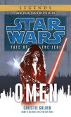 Christie Golden - Star Wars Fate of the Jedi #2: Omen