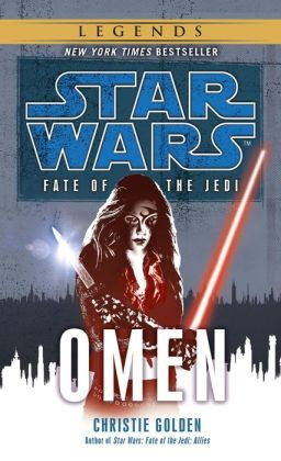 Star Wars Fate of the Jedi #2: Omen