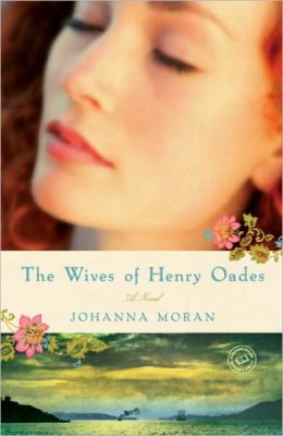 The Wives of Henry Oades: A Novel