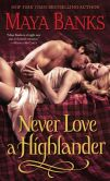 Maya Banks - Never Love a Highlander (McCabe Trilogy #3)