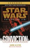 Book Cover Image. Title: Star Wars Fate of the Jedi #7:  Conviction, Author: Aaron Allston