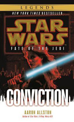 Star Wars Fate of the Jedi #7: Conviction