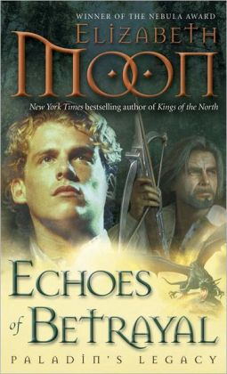 Echoes of Betrayal (Paladin's Legacy Series #3)