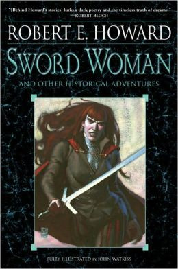 The Sword Woman and Other Historical Adventures