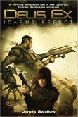James Swallow - Deus Ex: Icarus Effect