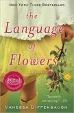 Book Cover Image. Title: The Language of Flowers, Author: Vanessa Diffenbaugh