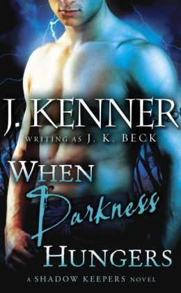 When Darkness Hungers (Shadow Keepers Series #6)