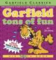 Book Cover Image. Title: Garfield Tons of Fun, Author: Jim Davis