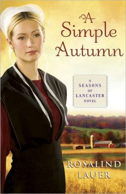 A Simple Autumn: A Seasons of Lancaster Novel